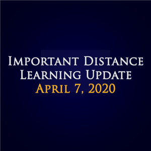 Important Distance Learning Update
